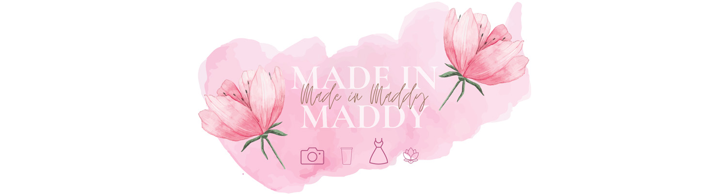 Made in Maddy